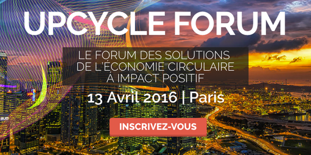Le C3D, partenaire du UPcycle Forum le 13 avril prochain